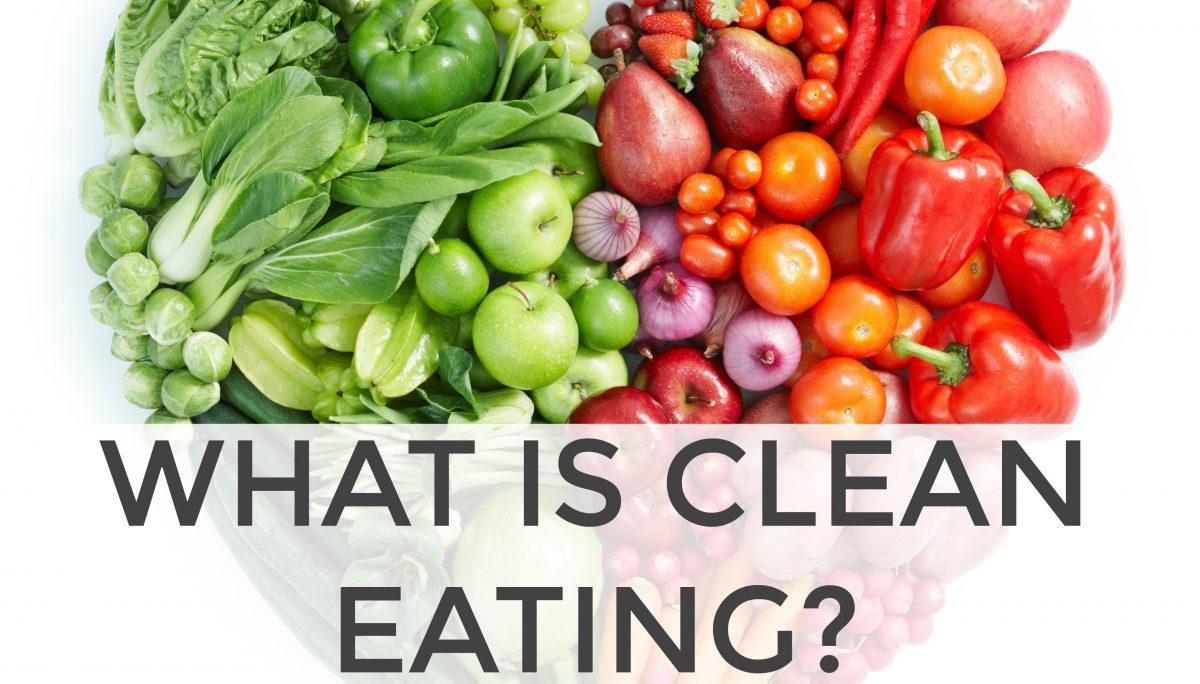 Clean Eating – что это и в чем полезность?